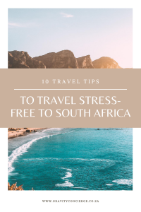 10 Travel Tips to Travel Stress-Free to South Africa