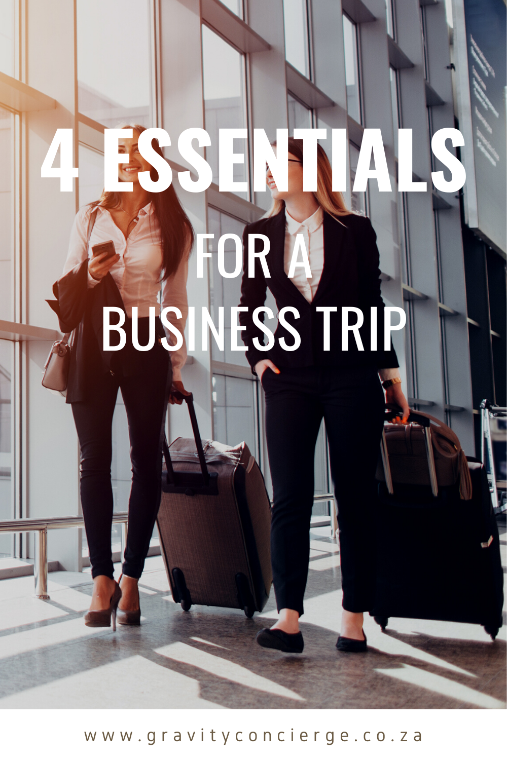4 Essentials for a Stress-free Business Trip